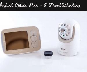 Infant Optics DXR-8 Troubleshooting